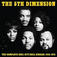 Purchase The 5th Dimension - The Complete Soul City & Bell Singles 1966-1975 CD3