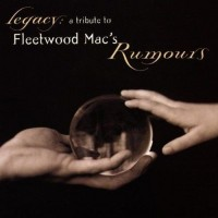 Purchase VA - Legacy: A Tribute To Fleetwood Mac's Rumours