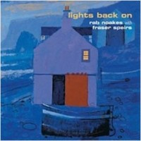 Purchase Rab Noakes - Lights Back On (With Fraser Speirs)