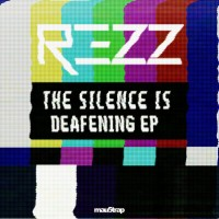 Purchase Rezz - The Silence Is Deafening (EP)