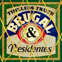 Purchase Timeless Truth - Brugal & Presidentes