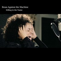 Purchase Brass Against The Machine - Killing In The Name (CDS)