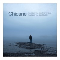 Purchase Chicane - The Place You Can't Remember, The Place You Can't Forget