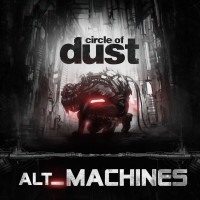 Purchase Circle Of Dust - Alt_Machines
