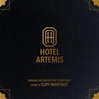 Purchase Cliff Martinez - Hotel Artemis