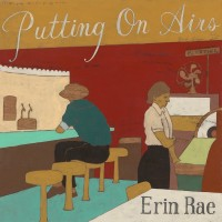 Purchase Erin Rae - Putting On Airs