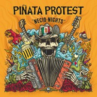 Purchase Piñata Protest - Necio Nights