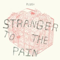 Purchase Pllush - Stranger To The Pain