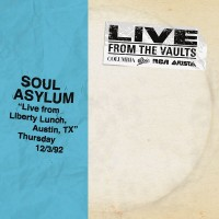 Purchase Soul Asylum - Live From Liberty Lunch, Austin, Tx, December 3, 1992