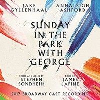 Purchase Stephen Sondheim - Sunday In The Park With George (2017 Cast Recording)