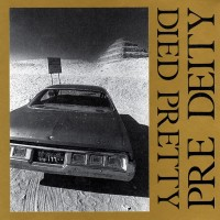 Purchase Died Pretty - Pre Deity (Vinyl)