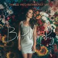 Buy Bri Murphy - Things We'd Rather Not Say Mp3 Download