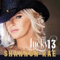 Buy Shannon Rae - Lucky 13 Mp3 Download