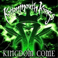 Purchase Kottonmouth Kings - Kingdom Come (Special Edition)