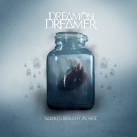 Purchase Dream On, Dreamer - Darkness Brought Me Here (CDS)