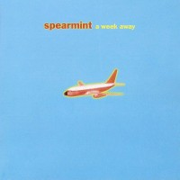 Purchase Spearmint - A Week Away (Special Edition)