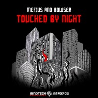 Purchase Mefjus - Touched By The Night (With Bowser) (EP)