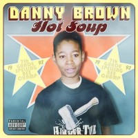 Purchase Danny Brown - Hot Soup CD1