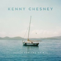 Purchase Kenny Chesney - Songs For The Saints