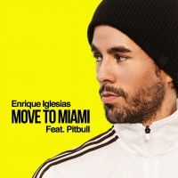 Purchase Enrique Iglesias & Pitbull - Move To Miami (CDS)