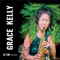Purchase Grace Kelly - Go Time Brooklyn