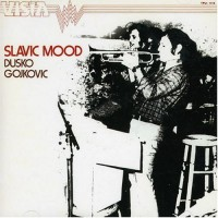 Purchase Dusko Goykovich - Slavic Mood (Vinyl)