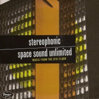 Purchase Stereophonic Space Sound Unlimited - Music From The 6Th Floor
