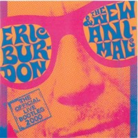 Purchase Eric Burdon & The New Animals - The Official Live Bootleg 2000
