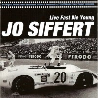 Purchase Stereophonic Space Sound Unlimited - Live Fast Die Young - Jo Siffert