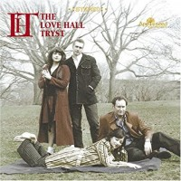 Purchase The Love Hall Tryst - Songs Of Misfortune
