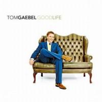 Purchase Tom Gaebel - Good Life