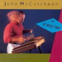 Purchase John Mccutcheon - Live At Wolf Trap