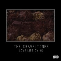 Purchase The Graveltones - Love Lies Dying