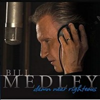 Purchase righteous brothers - Bill Medley - Damn Near Righteous