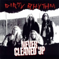 Purchase Dirty Rhythm - Never Cleaned Up