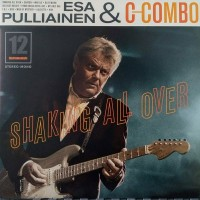 Purchase Esa Pulliainen C-Combo - Shaking All Over (Vinyl)