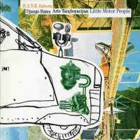Purchase Hank Roberts - Little Motor People
