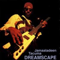 Purchase Jamaaladeen Tacuma - Dreamscape