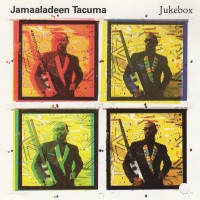 Purchase Jamaaladeen Tacuma - Jukebox (Vinyl)