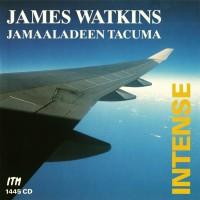 Purchase James Watkins - Intense (With Jamaaladeen Tacuma)