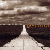 Purchase Jimmy Lafave - Favorites 1992-2001