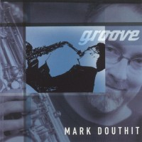 Purchase Mark Douthit - Groove