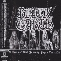 Purchase Black Earth - 20 Years Of Dark Insanity Japan Tour 2016 CD2