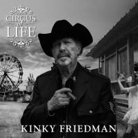 Purchase Kinky Friedman - Circus Of Life
