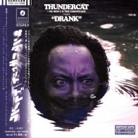 Purchase Thundercat + Og Ron C & The Chopstars - Drank