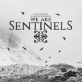 Buy We Are Sentinels - We Are Sentinels Mp3 Download