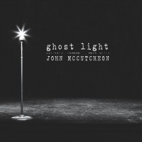 Purchase John Mccutcheon - Ghost Light