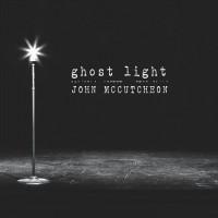 Purchase John Mccutcheon - Ghost Light