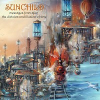 Purchase Sunchild - Messages From Afar: The Division And Illusion Of Time