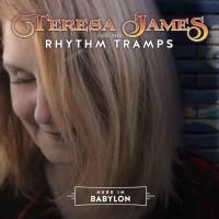 Purchase Teresa James & The Rhythm Tramps - Here In Babylon